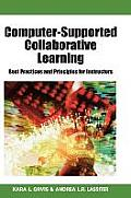 Computer-Supported Collaborative Learning: Best Practices & Principles for Instructors