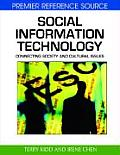 Social Information Technology: Connecting Society and Cultural Issues