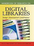 Handbook of Research on Digital Libraries: Design, Development, and Impact
