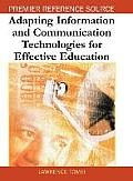 Adapting Information &amp; Communiction Technologies for Effective Education Cover