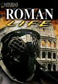Roman Life (Life of Early Civilization)