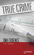DNA Evidence (True Crime)