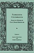 Florilegium Columbianum: Essays in Honor of Paul Oskar Kristeller