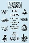 Ten Boys Who Lived on the Road from Long Ago to Now
