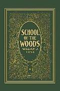 School of the Woods
