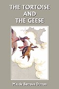 The Tortoise and the Geese and Other Fables of Bidpai (Yesterday's Classics)