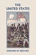 Streams of History: The United States (Yesterday's Classics)