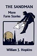 The Sandman: More Farm Stories (Yesterday's Classics)