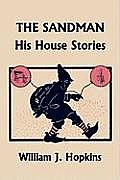 The Sandman: His House Stories (Yesterday's Classics)