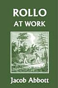 Rollo at Work (Yesterday's Classics)