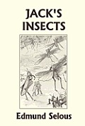 Jack's Insects (Yesterday's Classics)