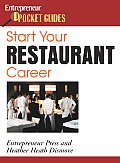 Start Your Restaurant Career (Entrepreneur Pocket Guides)