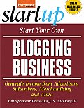 Start Your Own Blogging Business Generate Income from Advertisers Subscribers Merchandising & More