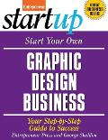 Start Your Own Graphic Design Business Your Step By Step Guide to Success