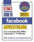 Ultimate Guide to Facebook Advertising how to access 600 million customers in 10 minutes