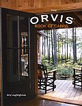 The Orvis Book of Cabins (Orvis)