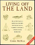 Living Off the Land Tracking Building Traps Shelters Toolmaking Finding Water & Food