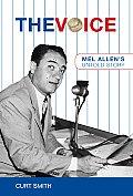 Voice Mel Allens Untold Story