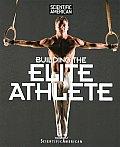 Scientific American Building the Elite Athlete