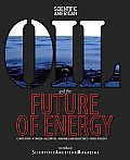 Oil & the Future of Energy Climate Repair Hydrogen Nuclear Fuel Renewable & Green Sources Energy Efficiency