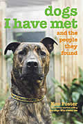 Dogs I Have Met: And the People They Found Cover