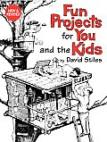 Fun Projects for You & the Kids