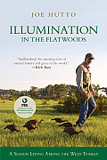 Illumination in the Flatwoods: A Season with the Wild Turkey Cover