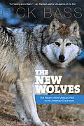 New Wolves The Return of the Mexican Wolf to the American Southwest