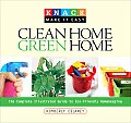 Clean Home, Green Home: The Complete Illustrated Guide to Eco-Friendly Homekeeping (Knack: Make It Easy)