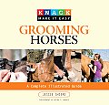 Grooming Horses A Complete Illustrated Guide