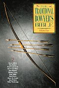 Traditional Bowyer's Bible #04: The Traditional Bowyer's Bible, Volume 4