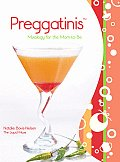 Preggatinis: Mixology for the Mom-To-Be