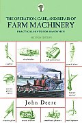 Operation, Care and Repair of Farm Machinery