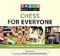 Chess for Everyone: A Step-By-Step Guide to Rules, Moves, & Winning Strategies (Knack: Make It Easy) Cover