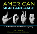American Sign Language: A Step-By-Step Guide to Signing (Knack: Make It Easy) Cover