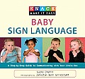 Knack Baby Sign Language: A Step-By-Step Guide to Communicating with Your Little One (Knack: Make It Easy)
