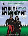 My Home, My Money Pit: Your Guide to Every Home Improvement Adventure Cover