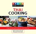 Knack Thai Cooking: A Step-By-Step Guide to Authentic Dishes Made Easy (Knack: Make It Easy)