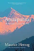 Annapurna: the First Conquest of an 8,000-meter Peak (2ND 10 Edition)