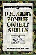 US Army Zombie Combat Skills