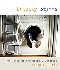 Unlucky Stiffs: New Tales of the Weirdly Departed
