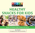 Healthy Snacks for Kids: Recipes for Nutritious Bites at Home or on the Go