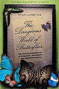 Dangerous World of Butterflies