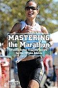 Mastering the Marathon Time Efficient Training Secrets for the 40 Plus Athlete