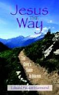 Jesus the Way: The Child's Guide to Heaven