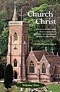 The Church of Christ: Volume Two