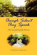 Though Silent They Speak