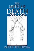 The Myth of Death