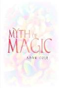 Myth of Magic