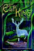 The Elf King: Part I-The White Deer Part II-The Crown Circlet